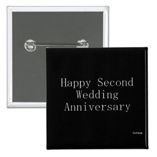 Happy Second Wedding Anniversary Pinback Button