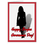 Happy Singles Awareness Day! Greeting Card