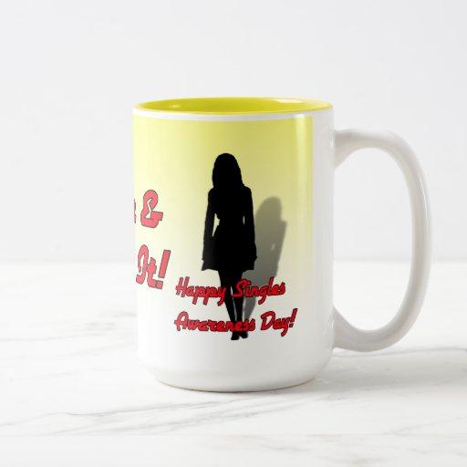 Happy Singles Awareness Day! Two-Tone Coffee Mug
