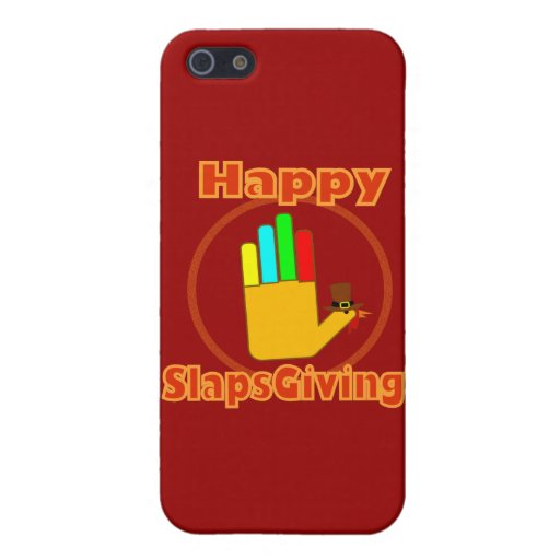 Happy Slapsgiving Design Cover For iPhone 5/5S