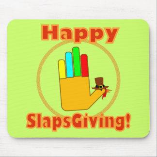 Happy Slapsgiving Design Mouse Pad