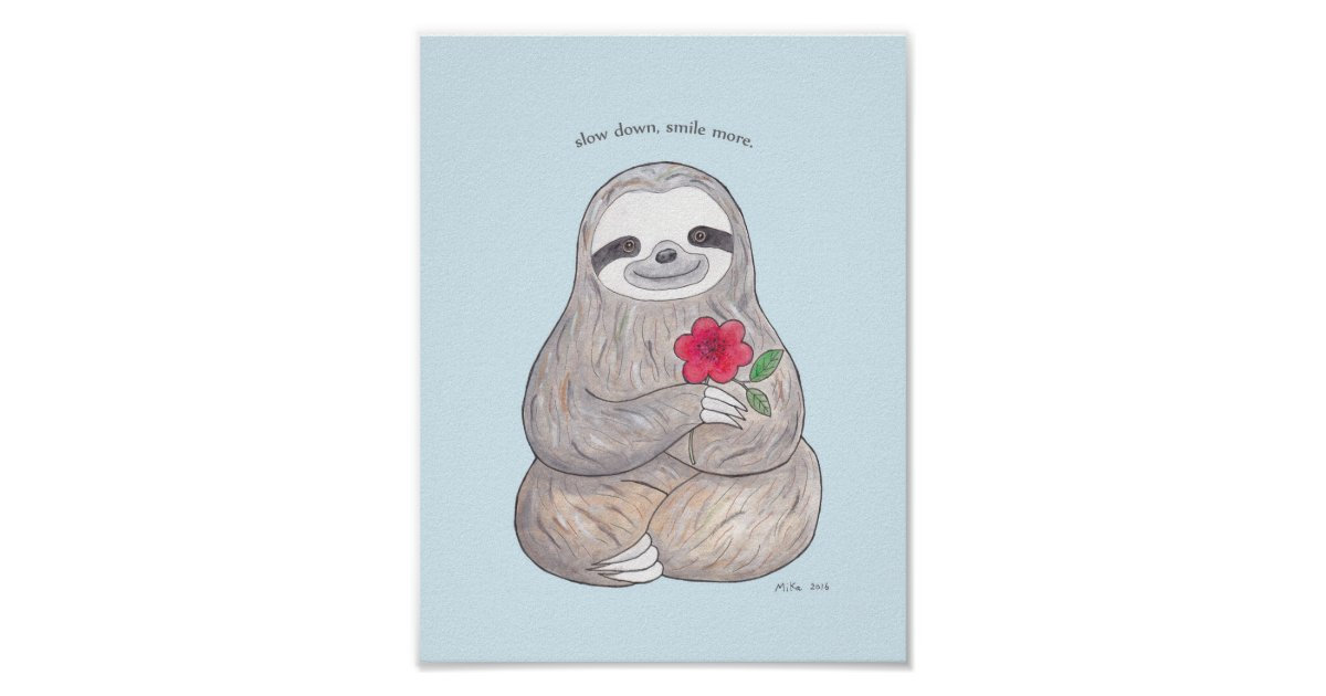 Happy Sloth Poster Cute Sloth With Flower Print Zazzle Com
