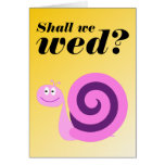 "[ Thumbnail: Happy, Smiling Snail: ""Shall We Wed?"" ]"