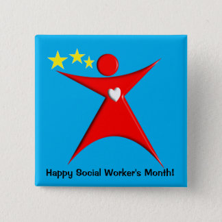 Happy Social Worker's Month Blue Pinback Button
