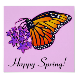 Happy Spring: Monarch Butterfly and Starflower Poster