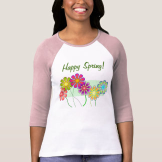 Happy Spring! T-Shirt