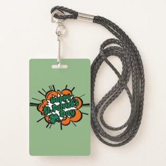 Happy St. Patrick's Day Badge