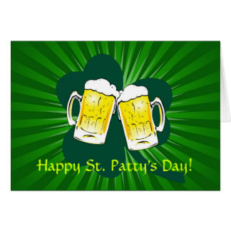 Happy St. Patrick's Day Beer Toast Greeting Card