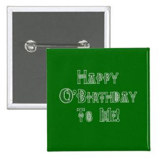 Happy St Patricks Day Birthday to Me Button