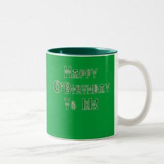 Happy St Patricks Day Birthday to Me Two-Tone Coffee Mug