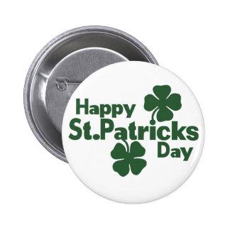 Happy St Patricks day Pin