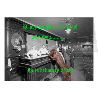 Happy St Patricks Day Dog Friendly Bar 1900 Photo Card