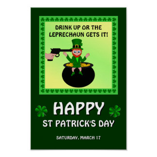 Happy St Patrick's Day Drink Up Poster