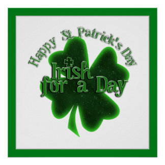 Happy St Patrick's Day - Irish For A Day Print