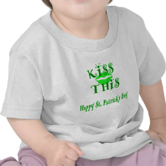 HAPPY ST. PATRICK'S DAY - KISS THIS TSHIRTS