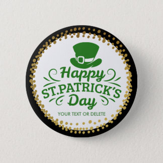 Happy St Patricks Day Leprechaun Hat Custom Text Pinback Button