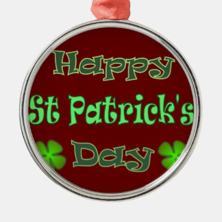 Happy St Patricks Day Metal Ornament