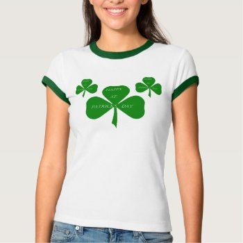 Happy St. Patrick's Day Shamrock T Shirt by creativeconceptss at Zazzle