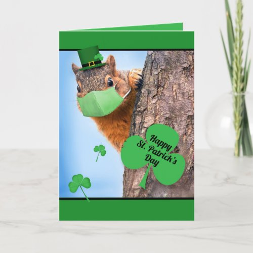 Happy St Patricks Day Squirrel in Covid Face Mask Holiday Card