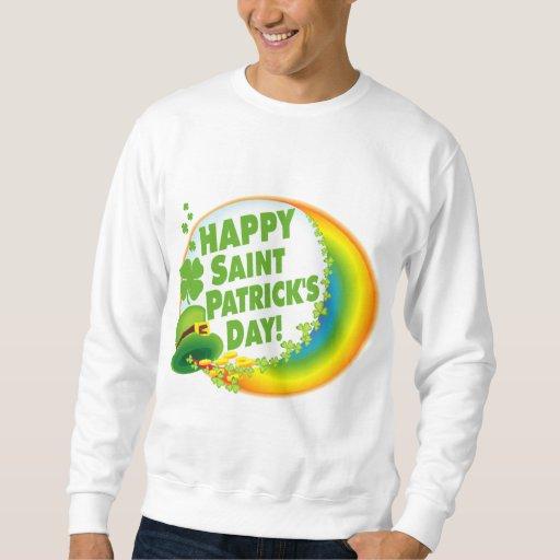 Happy St. Patrick's Day! Sweatshirt
