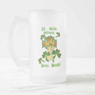 Happy St. Patrick's Day to you!-Celtic Text Frosted Glass Beer Mug