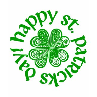 Happy St. Patrick's Day! shirt
