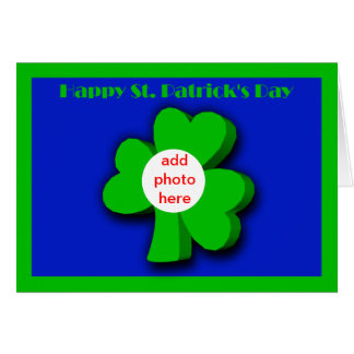 Happy St. Patrick's Day with shamrock add photo Card