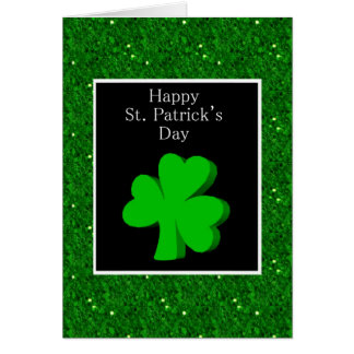 Happy St. Patrick's Day with shamrock clover green Card
