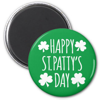 Happy St. Patty's Day Magnet
