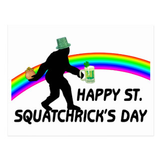 Happy St Squatchricks Day Postcard