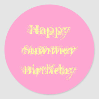 Happy Summer Birthday, grunge text pink and yellow Classic Round Sticker