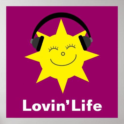 Happy sun & headphones Lovin' Life poster
