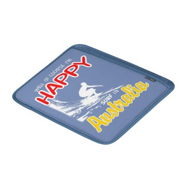 Beach Themed Happy Surfer AUSTRALIA (Wht) Sleeve For MacBook Air