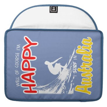 Beach Themed Happy Surfer AUSTRALIA (Wht) Sleeve For MacBook Pro