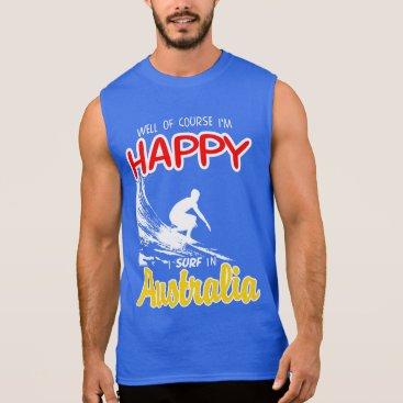 Beach Themed Happy Surfer AUSTRALIA (Wht) Sleeveless Shirt