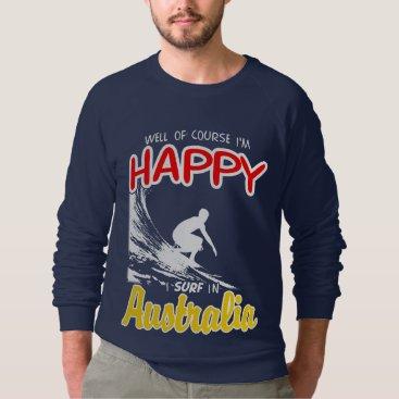 Beach Themed Happy Surfer AUSTRALIA (Wht) Sweatshirt