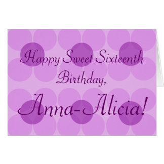 """Happy Sweet Sixteenth Birthday ____!"" Cards"