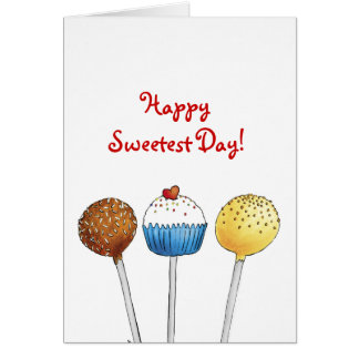 Happy Sweetest Day - Cake Pops Card