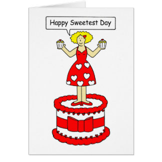 Happy Sweetest Day, lady in red on a cake. Card