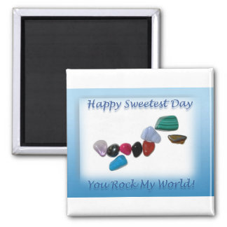 Happy Sweetest Day You Rock My World 2 Inch Square Magnet