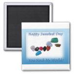 Happy Sweetest Day You Rock My World Fridge Magnets