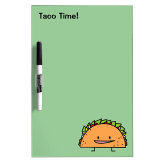Happy Taco corn shell beef meat salsa Mexican food Dry Erase Board