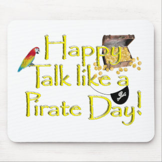 "Happy ""Talk like a Pirate"" Day Mousepad"