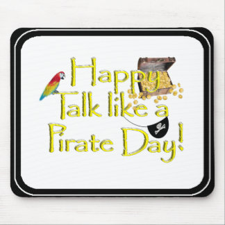 Happy Talk Like A Pirate Day! Mouse Pads