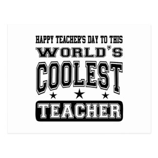Happy Teacher's Day To World's Coolest Teacher Postcard