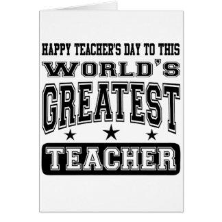 Happy Teacher's Day To World's Greatest Teacher Cards