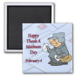 Happy Thank a Mailman Day February 4 2 Inch Square Magnet