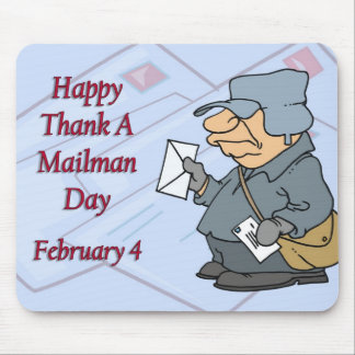 Happy Thank a Mailman Day February 4 Mousepad