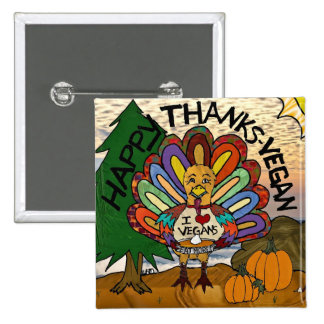 Happy Thanks-Vegan Thanksgiving Turkey Gifts Pins