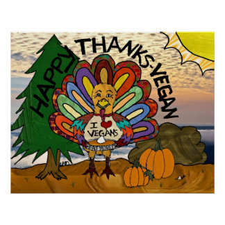 Happy Thanks-Vegan Thanksgiving Turkey Poster